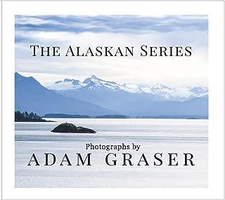 The Alaskan Series : Photographs by Adam Graser