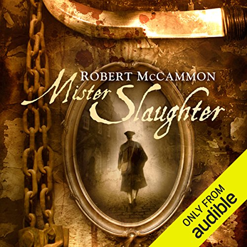 Mister Slaughter     A Matthew Corbett Novel, Book 3              By:                                                                                                                                 Robert R. McCammon                               Narrated by:                                                                                                                                 Edoardo Ballerini                      Length: 16 hrs and 17 mins     2,129 ratings     Overall 4.5