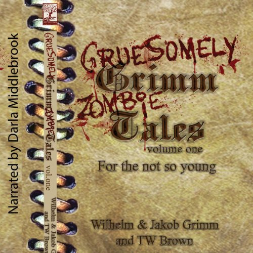 Gruesomely Grimm Zombie Tales audiobook cover art