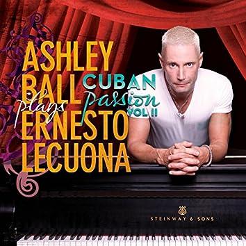 Ernesto Lecuona Cuban Passion, Vol. 2
