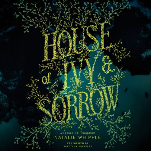 House of Ivy & Sorrow audiobook cover art