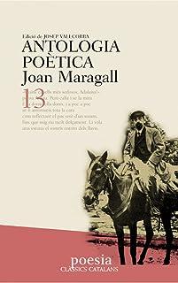 Antologia poètica de Maragall (Clàssics Catalans)