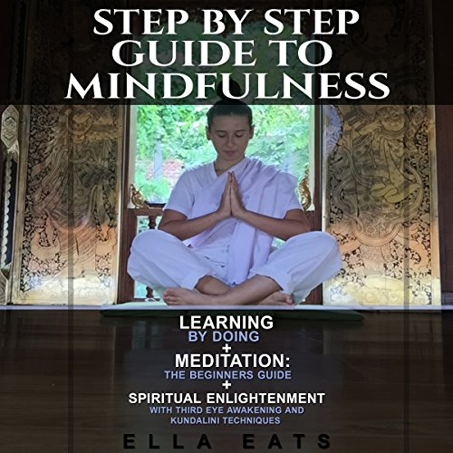 Step by Step Guide to Mindfulness cover art