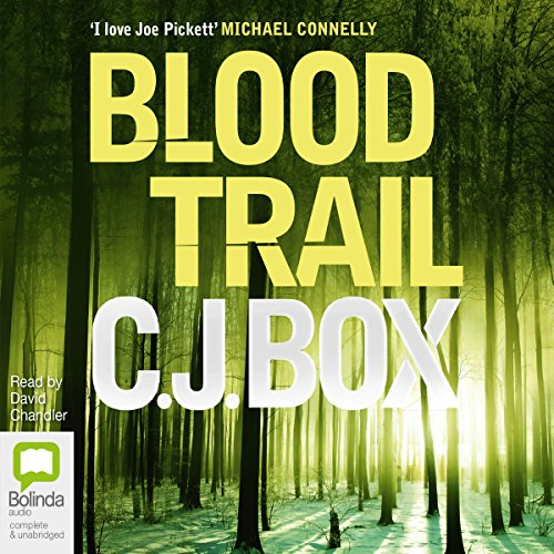 Blood Trail                   By:                                                                                                                                 C. J. Box                               Narrated by:                                                                                                                                 David Chandler                      Length: 9 hrs and 7 mins     9 ratings     Overall 4.6