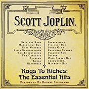 Rags To Riches - The Essential Hits of Scott Joplin