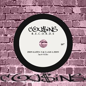 Zion Gates / I & I A Go A Zion