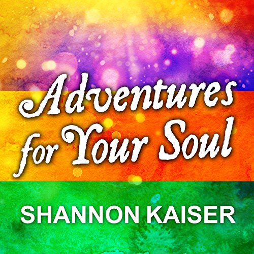 Adventures for Your Soul audiobook cover art