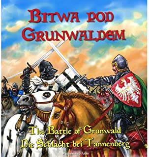 Legend of the Battle of Grunwald (Bitwa pod Grunwaldem) (Trilingual)