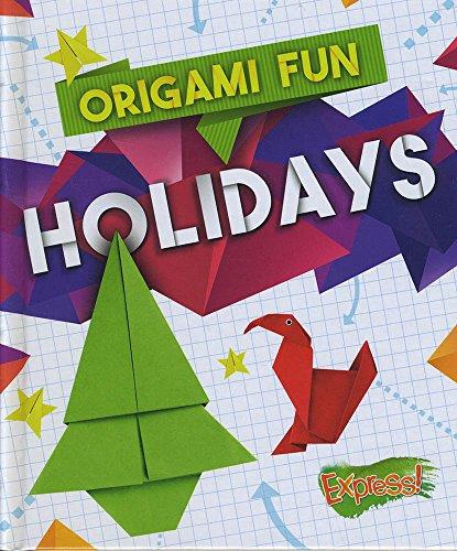 Holidays (Origami Fun)