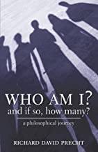 Who Am I? And If So, How Many?: a philosophical journey