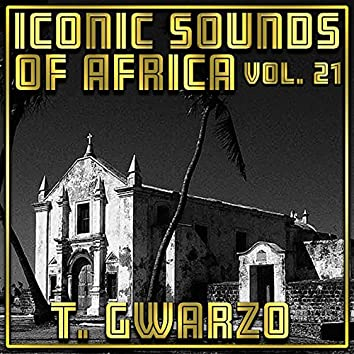 Iconic Sounds Of Africa - Vol. 21