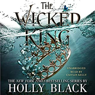 The Wicked King     The Folk of the Air, Book 2              Written by:                                                                                                                                 Holly Black                               Narrated by:                                                                                                                                 Caitlin Kelly                      Length: 10 hrs and 21 mins     103 ratings     Overall 4.7