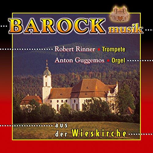 Barockmusik für Trompete und Orgel aus der Wieskirche