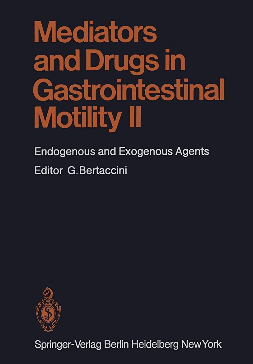 ディスパッチウェイター資源Mediators and Drugs in Gastrointestinal Motility II: Endogenous and Exogenous Agents (Handbook of Experimental Pharmacology)