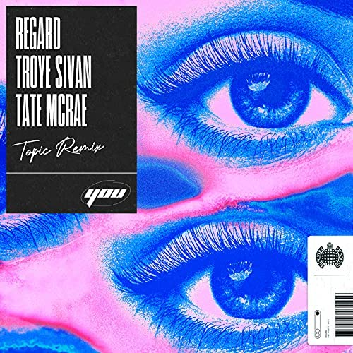 Regard feat. Troye Sivan & Tate McRae