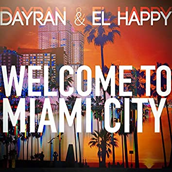 Welcome to Miami City