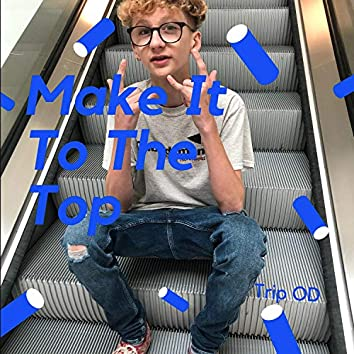 Make It to the Top