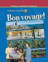 Bon Voyage! Level 3, Writing Activities Workbook: Writing Activities Workbook ) 2002 (Glencoe French)