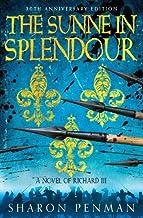 The Sunne in Splendour by Penman. Sharon ( 2013 ) Hardcover