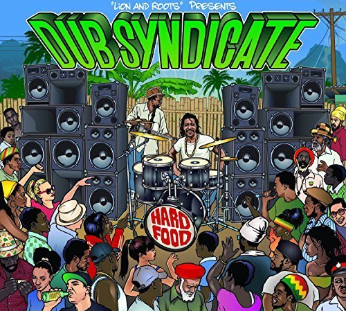 Hard Food by Dub Syndicate (2015-01-09)