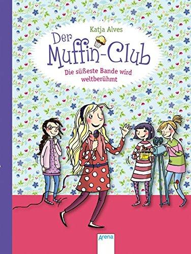 Die süßeste Bande wird weltberühmt: Der Muffin-Club (6)