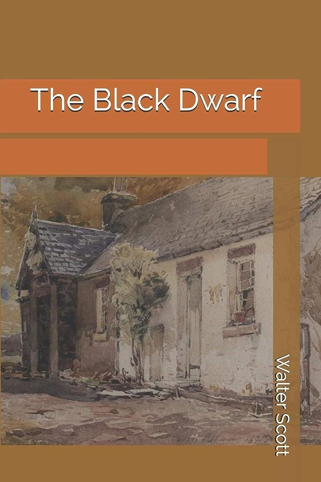 後爪大胆不敵The Black Dwarf
