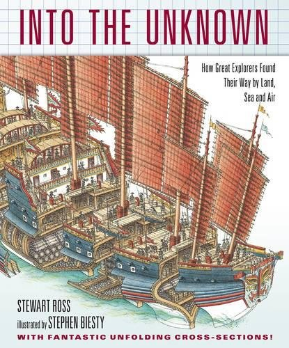 Into the Unknown by Stewart Ross and Stephen Biesty