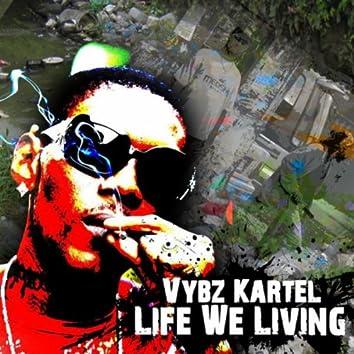 Life We Living - Single