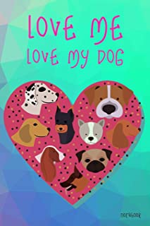 """Love Me Love My Dog Notebook: Green & Pink Gradient Color 6x9"""" 100 Pages Blank Lined Notebook, Cute Dogs Diary Christmas G..."""