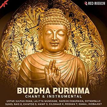 Buddha Purnima - Chant & Instrumental