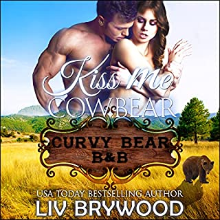 Kiss Me Cowbear: A Werebear Paranormal Romance audiobook cover art