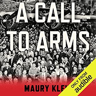 A Call to Arms     Mobilizing America for World War II              Written by:                                                                                                                                 Maury Klein                               Narrated by:                                                                                                                                 Ben Bartolone                      Length: 35 hrs and 18 mins     Not rated yet     Overall 0.0