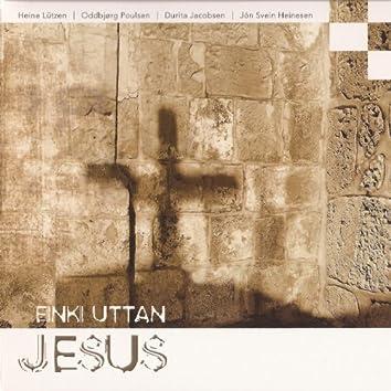 Einki uttan Jesus