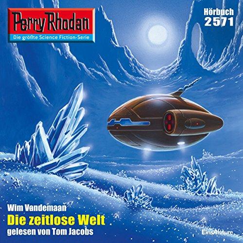 Die zeitlose Welt (Perry Rhodan 2571) Titelbild