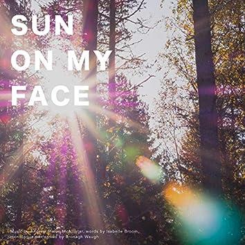 Sun on My Face