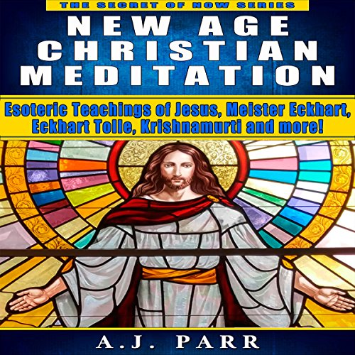 New Age Christian Meditation audiobook cover art
