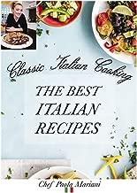 Classic Italian Cooking. The best Italian Recipes