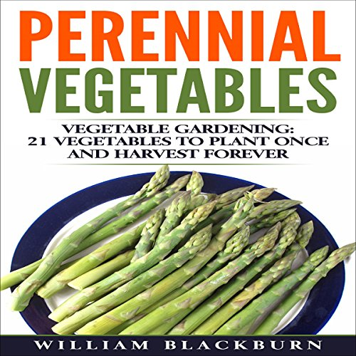 Perennial Vegetables: Vegetable Gardening audiobook cover art