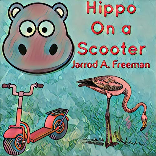 Hippo on a Scooter (1) (English Edition)