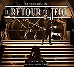 Le Retour du Jedi - Le Making of de RINZLER-J