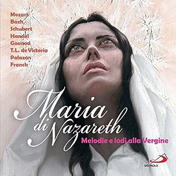 Maria di Nazareth (Melodie e lodi alla Vergine)
