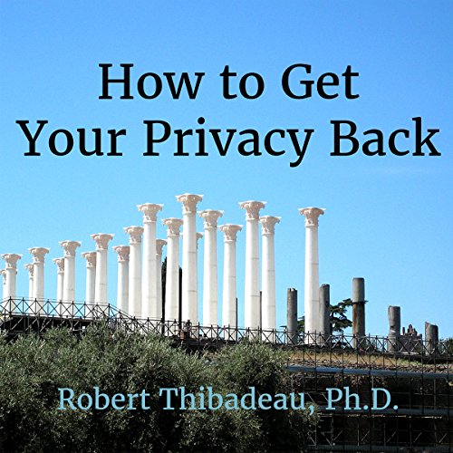 How to Get Your Privacy Back cover art