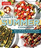 The Complete Summer Cookbook: Beat the Heat with 500 Recipes that Make the Most of Summer's Bounty (The Complete ATK Cookbook Series)