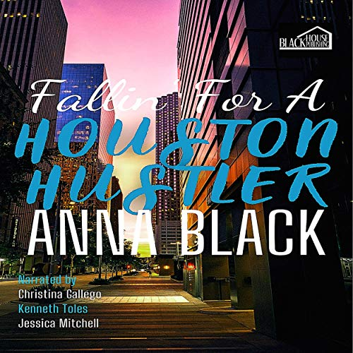 Fallin' for a Houston Hustler Audiobook By Anna Black cover art