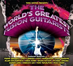 The World's Greatest Fusion Guitarists