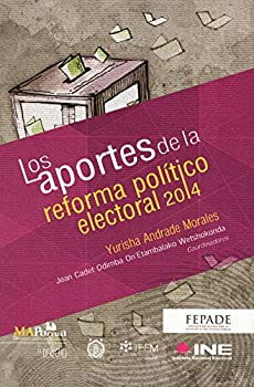 Paperback Aportes de la reforma político electoral 2014. Book