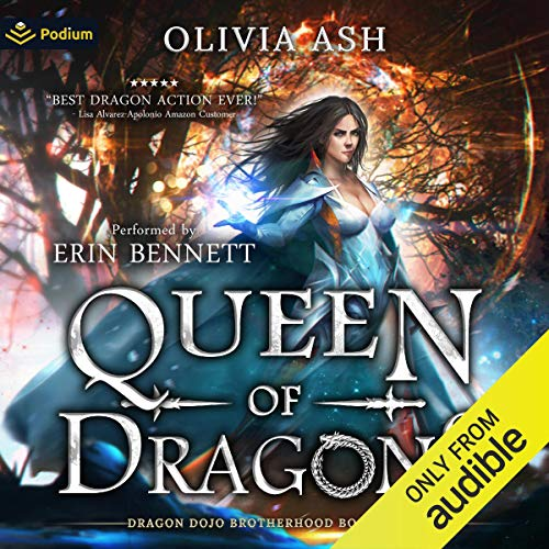 Queen of Dragons Audiobook By Olivia Ash cover art