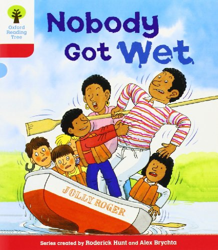 Oxford Reading Tree: Level 4: More Stories A: Nobody Got Wetの詳細を見る
