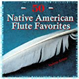 50 Native American Flute Favorites