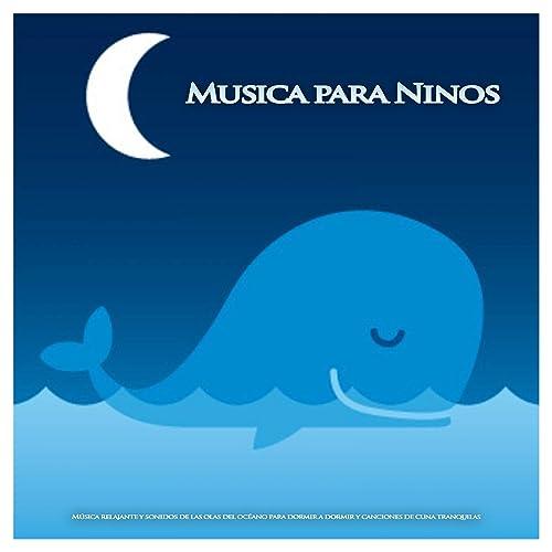 La mejor música para dormir bebé de Musica para Bebes ...